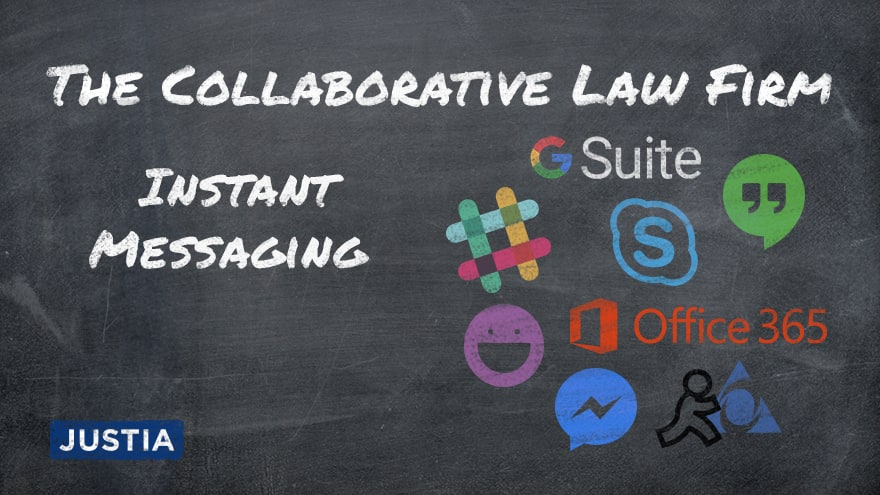 The Collaborative Law Firm: Part 1 - Instant Messaging