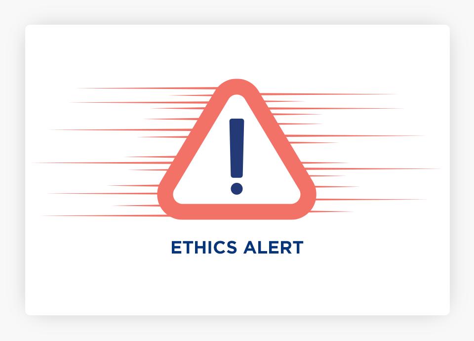 Ethics Alert